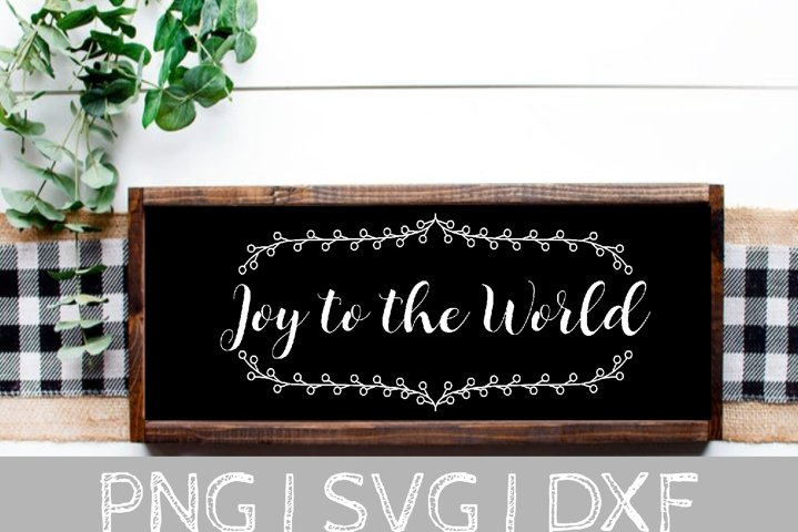 Joy to the World Sign SVG Cut File