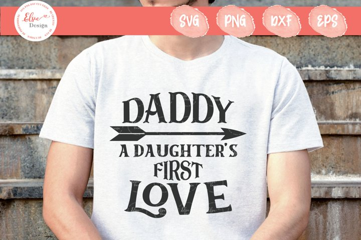 Daddy - A Daughters First Love SVG Cut Files