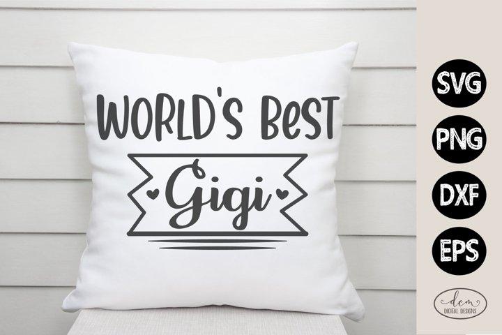 Worlds Best Gigi SVG for Grandparents cut file