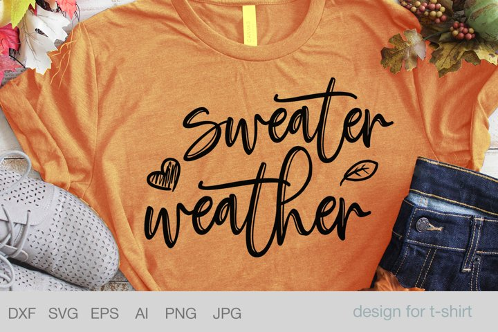 Sweater weather, fall tshirt designs, happy fall yall