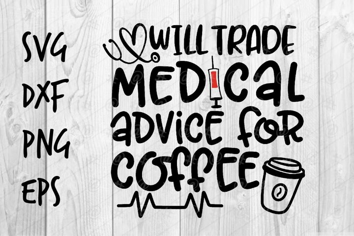 will trade medical advice for coffee SVG