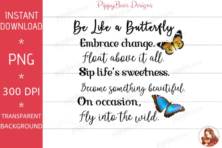 Be Like a Butterfly