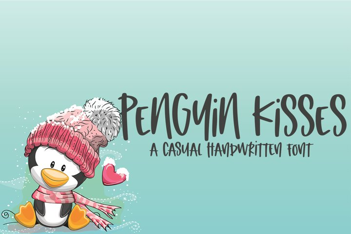 Penguin Kisses - A Casual Hand-Lettered Font