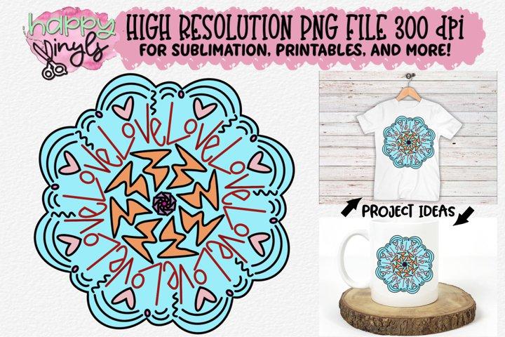 Mandala Lt Blue Love Sublimation Design - A High Res PNG