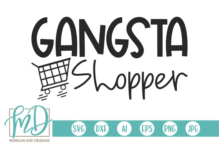 Gangsta Shopper - Black Friday SVG