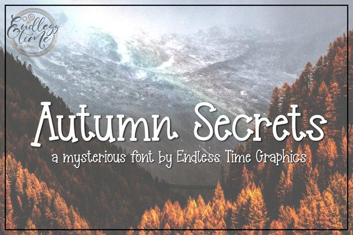 Autumn Secrets - A Mysterious Font By Endless Time Graphics