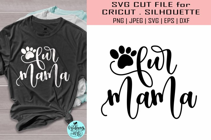 Fur mama svg, Mothers day svg