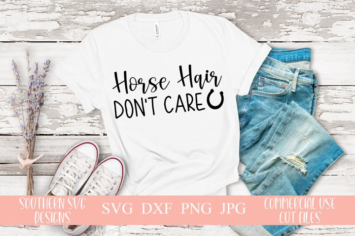 Horse Hair Dont Care SVG-Farm Life Quote SVG