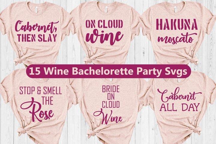 Wine Bachelorette Party Shirts svg, Wine Bachelorette svg