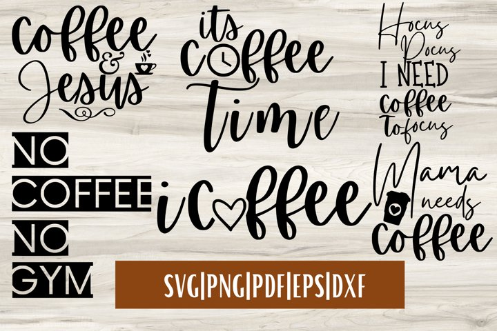 Coffee SVG Bundle Mini - 6 | Coffee Quote SVGs