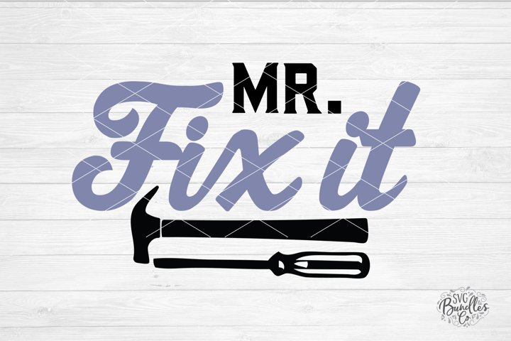 Mr. Fix It - Fathers Day SVG DXF PNG