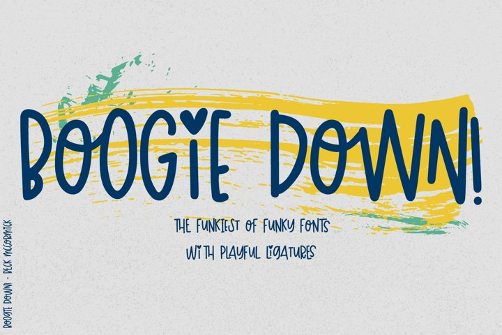 Boogie Down! Handlettered Sans Font - Free Font Of The Week Font