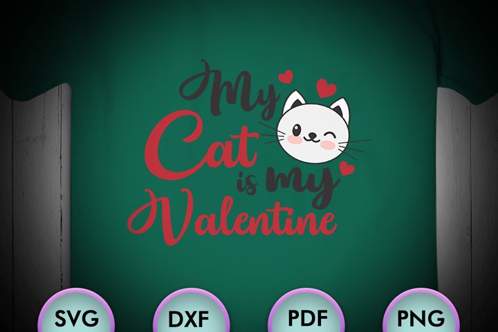 Download My Cat Is My Valentine Love Svg Valentines Svg Valentines 429964 Cut Files Design Bundles