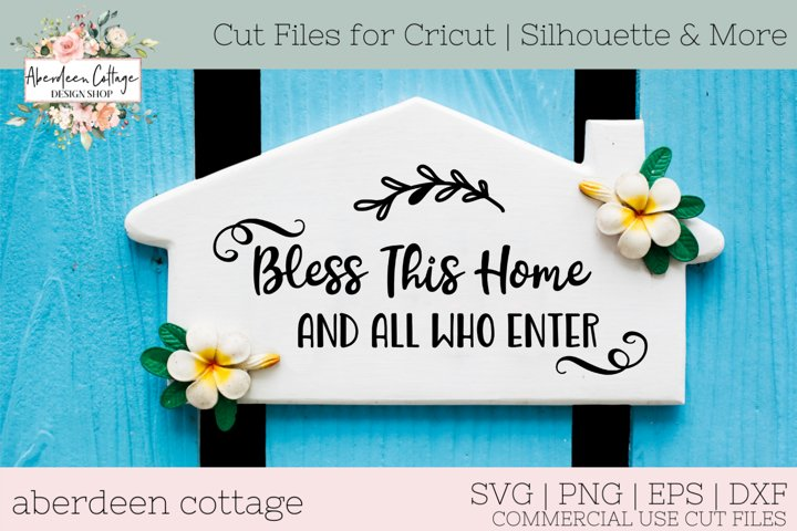 Bless This Home And All Who Enter SVG Design
