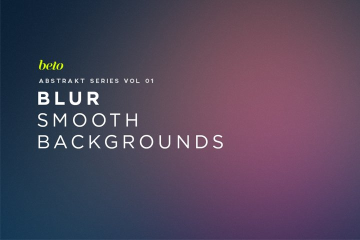 Blur Smooth Backgrounds