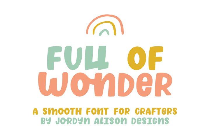 Full of Wonder, Thick Childrens Font
