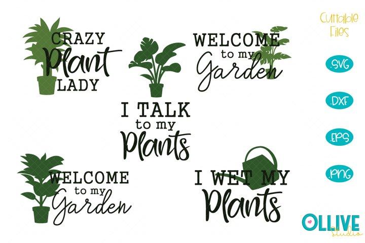 Garden Plants SVG Bundle, Crazy Plant Lady Quotes
