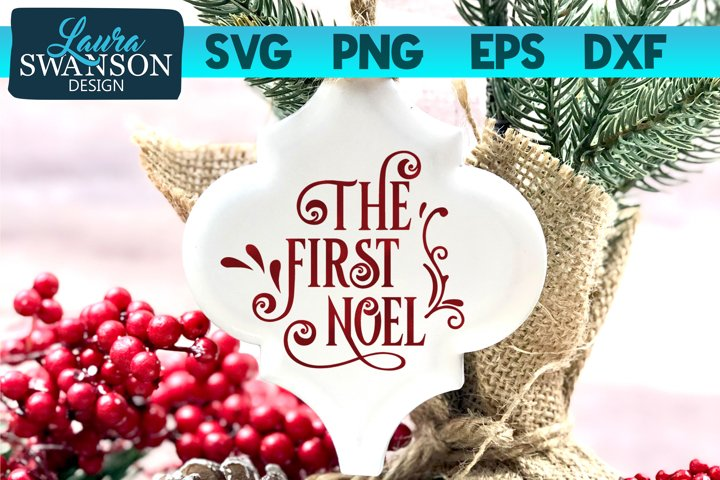 The First Noel SVG, PNG, EPS, DXF