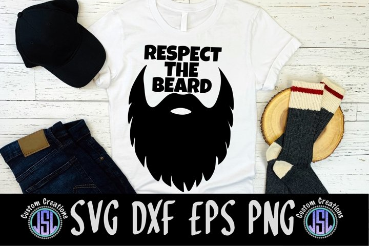 Respect the Beard |Dad SVG Men SVG | SVG DXF EPS PNG