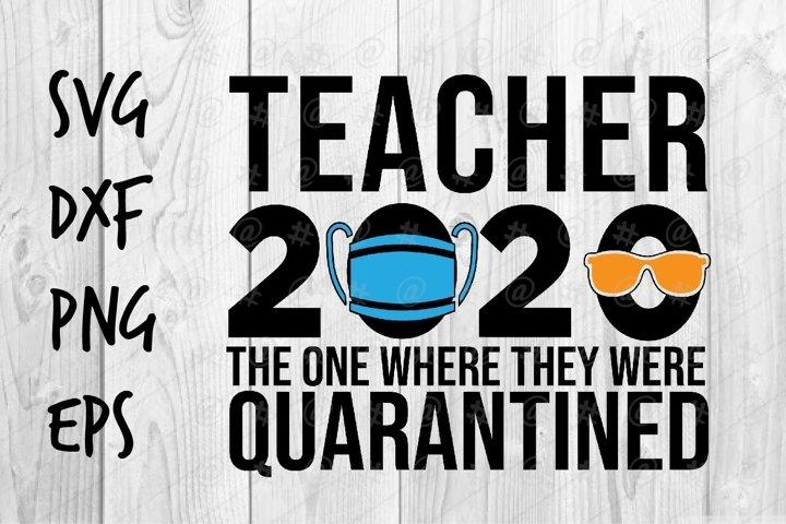 Teacher 2020 Quarantined SVG