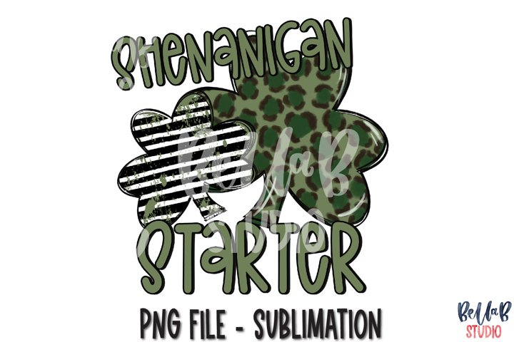 Shenanigan Starter St Patricks Day Sublimation PNG