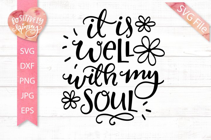 It is Well with My Soul SVG, Christian Hymn SVG Design