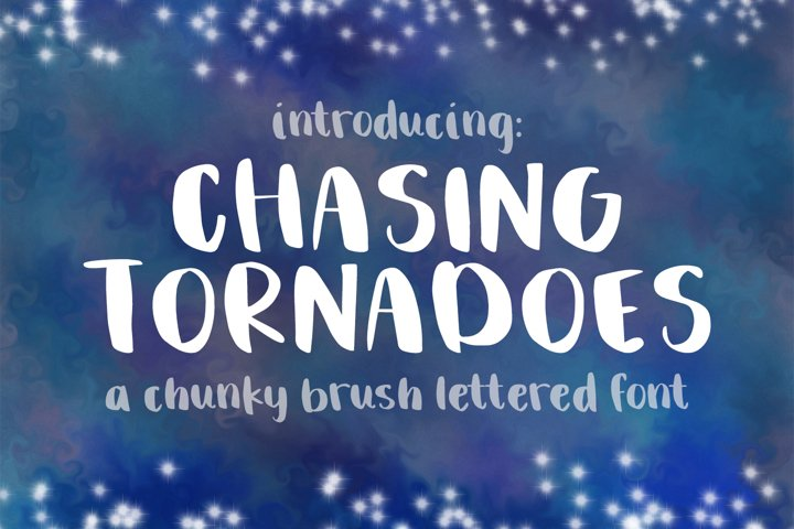 Chasing Tornadoes Font - Chunky Brush Lettered Font