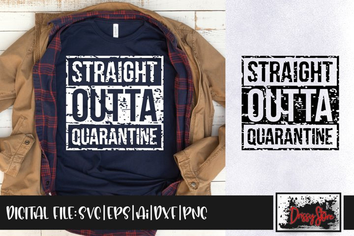 Straight Outta Quarantine Grunge SVG DXF Ai EPS PNG