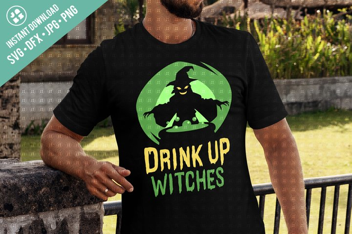 Drink Up Witches Halloween svg