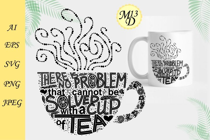 Lettering in the shape of a cup of tea about tea