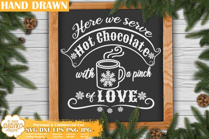 Christmas Sign SVG | Hot Chocolate SVG | Farmhouse Signs SVG