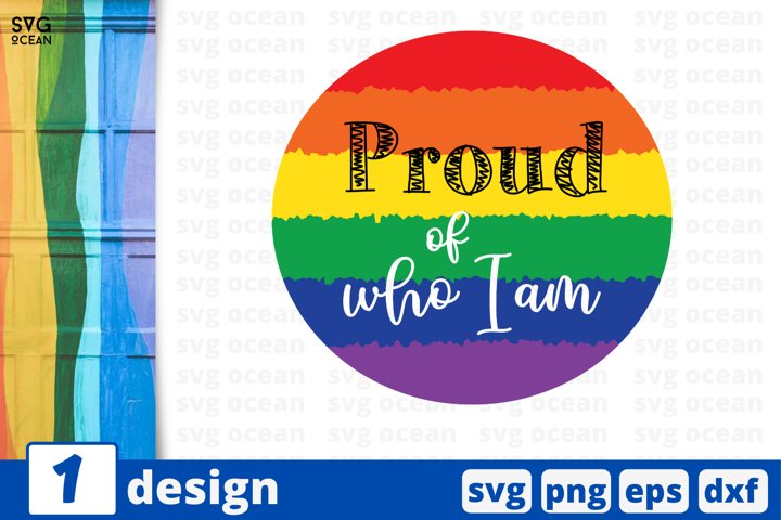 Proud of who I am SVG cut file | Rainbow cricut | Gay print