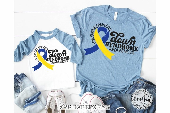 Down Syndrome Awareness SVG Love Support Advocate