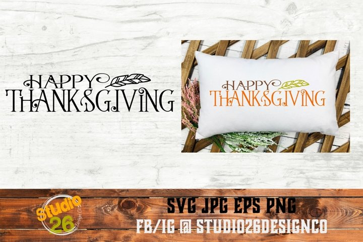 Happy Thanksgiving - SVG PNG EPS