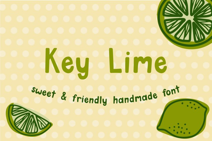 Key Lime - Sweet and Friendly Handmade Font