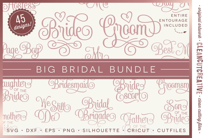 Big Bridal Bundle - Wedding Party 45 ENTOURAGE words cutfile