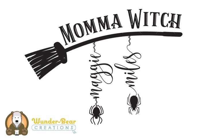 Momma Witch with Spiders and Broom