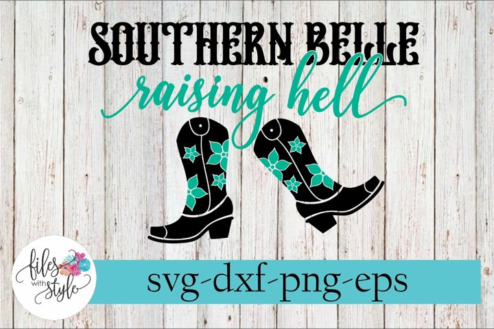 Southern Belle Raising Hell Sassy SVG Cutting Files