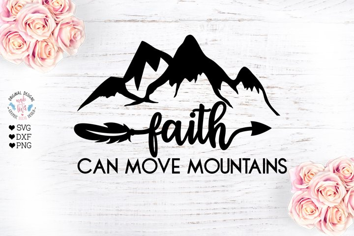 Faith Can Move Mountains - Faith SVG