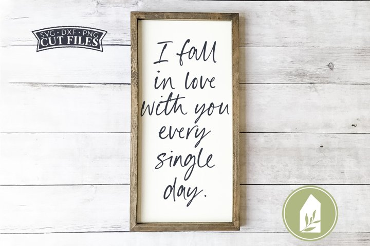 I Fall In Love With You SVG Files, Farmhouse SVG