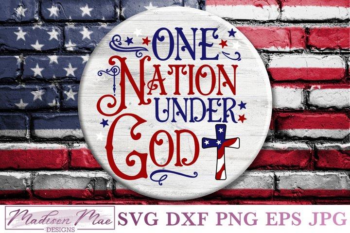 One Nation Under God, Patriotic Fourth Of July SVG