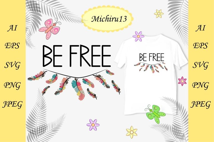 Lettering Be free decorated with feathers