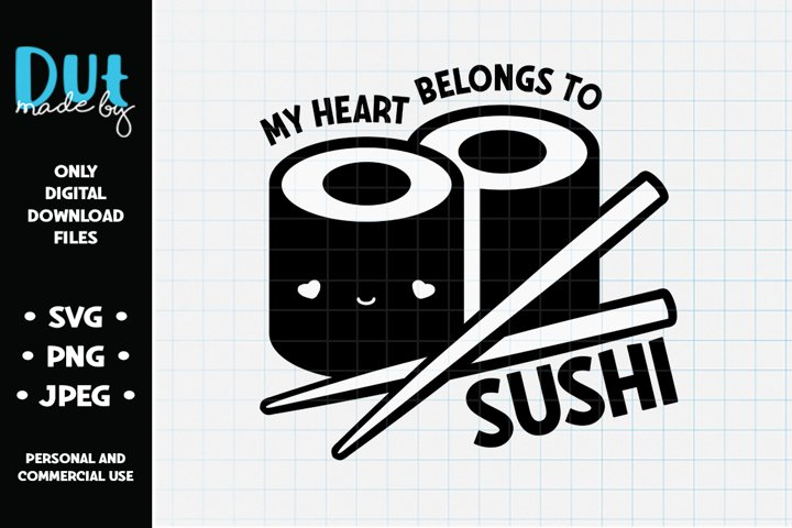 My Heart Belongs To Sushi SVG