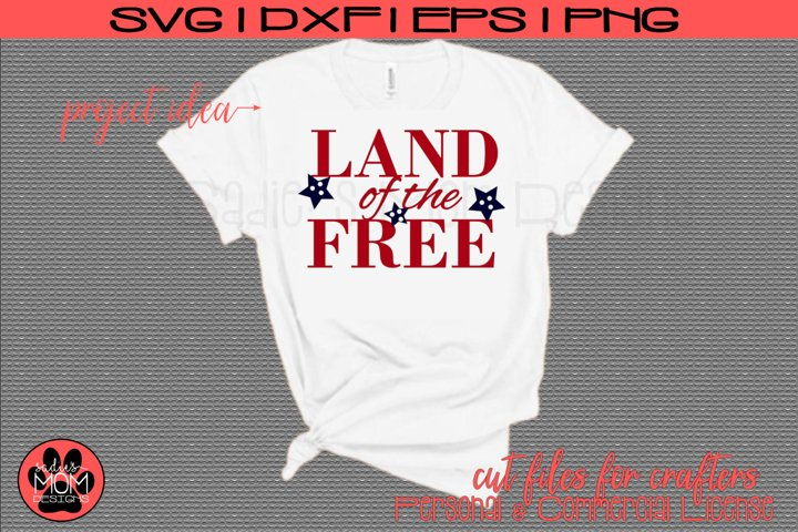 America SVG Files| Land of the Free Cut Files