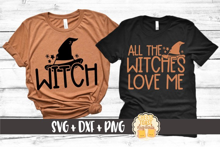 Mommy and Me Halloween SVG - Witch | All The Witches Love Me