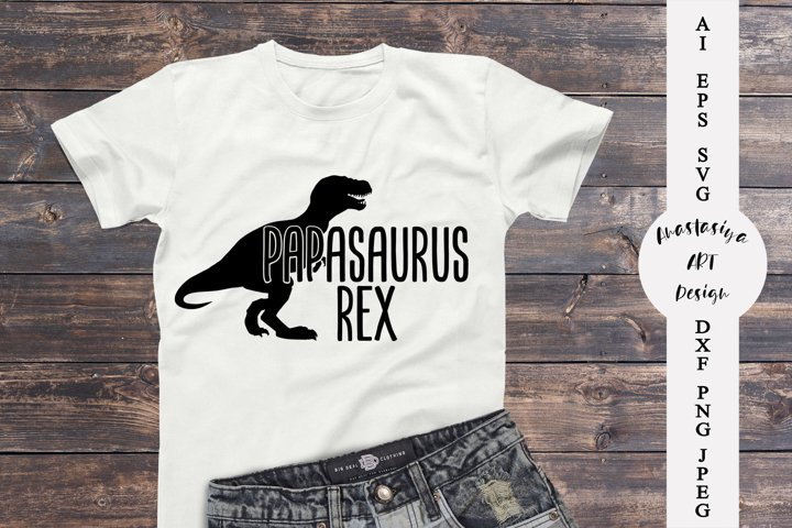 Papasaurus rex svg, Fathers day gift svg, Funny dad shirt
