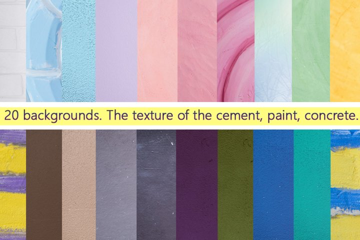 20 backgrounds. The texture of the cement, paint, concrete.