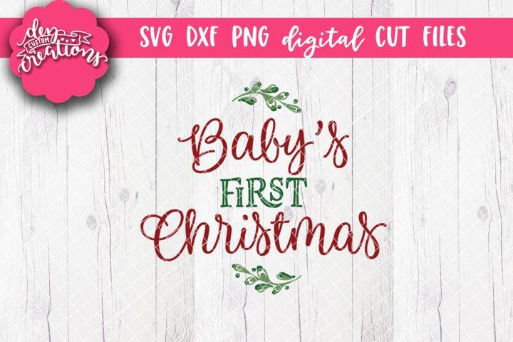 Babys First Christmas - SVG DXF PNG Digital file