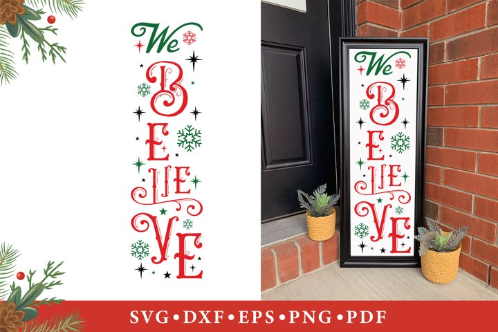 We Believe, Christmas SVG, Christmas Vertical Sign SVG