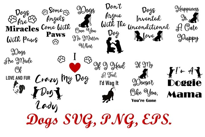 Dogs Quotes SVG, PNG, EPS 12 quotes 36 files